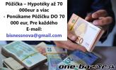 Pôžička – Hypotéky až 70 000eur a viac